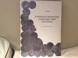 J. De Mey - European Crown Size Coins And Their Multiples Vol 1 - Livres & Logiciels