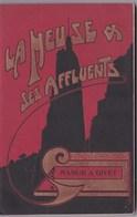 La Meuse Et Ses Affluents Namur Givet (Be) Livret Touristique 128 Pages + Pubs, Plan Dépliant Nbreuses Photos, Ed Vroman - Belgique