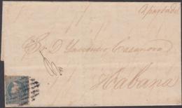 1857-H-325 CUBA SPAIN ESPAÑA. ISABEL II. 1857. 1/2 REAL. SOBRE PRIVADO A APARTADO POSTAL EN LA HABANA. - Cuba