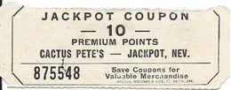 Cactus Pete's Casino - Jackpot, NV USA - 10 Point Jackpot Coupon  - 75mm X 30mm - Publicités