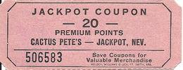 Cactus Pete's Casino - Jackpot, NV USA - 20 Point Jackpot Coupon  - 75mm X 30mm - Advertising