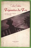 Figueira Da Foz - Das Suas Tradições Populares - Dos Seus Encantos Coimbra Portugal - Boeken, Tijdschriften, Stripverhalen
