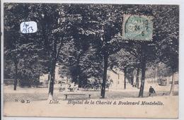 LILLE- HOPITAL DE LA CHARITE & BOULEVARD MONTEBELLO - Lille