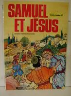 BD.32. Samuel Et Jésus. Dessins Pierre Brochard - Books, Magazines, Comics