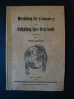 Vernichtung Der Freimaurerei Durch Enthüllung Ihrer Geheimnisse, Von 1931 - Bücher, Zeitschriften, Comics