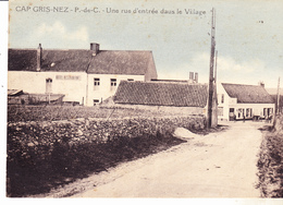62 Cap Gris Nez - Une Rue D'entrée Dans Le Village. édit Réant,datée 1939 Tb état. - Autres Communes