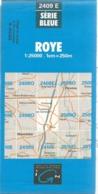 Carte IGN Royes 1/25000 Chaulnes Rosères En Santerre - Cartes Topographiques