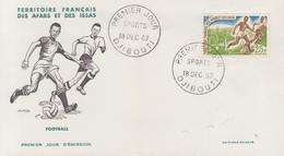 Enveloppe  FDC  1er  Jour  TERRITOIRE  FRANCAIS  Des  AFARS  Et  ISSAS     Football   1967 - Afars Et Issas (1967-1977)