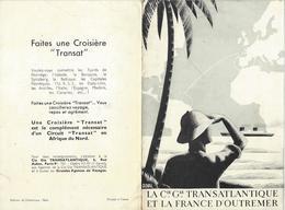 COMPAGNIE GENERALE TRANSATLANTIQUE-FRANCE D'OUTREMER-ANTILLES-GUYANE-MAROC-ALGERIE-TUNISIE-PAQUEBOT-CROISIERE-TRANSAT - Dépliants Touristiques