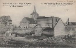 51 - GOURGANCON - Les Allemands N'ont Pas Dépassé Les Limites Du Territoire De Cette Commune - France