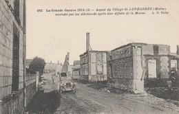51 - LENHARREE - Aspect Du Village Incendié Par Les Allemands Après Leur Défaite De La Marne - France