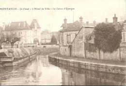 45  Loiret  :  Montargis  Le Canal- L' Hôtel De Ville - La Caisse D' épargne   Réf 5570 - Montargis