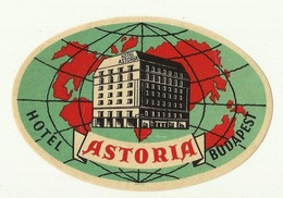 Vintage Luggage Label - Hotel ASTORIA Budapest Hungary - Etiketten Van Hotels