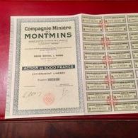 COMPAGNIE  Des  MINES   MONTMINS  -------Action  De  5.000 Frs - Mines