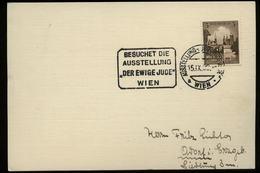 3. Reich - DR Postkarte Mit Briefmarke: Gebraucht Mit Sonderstempel Der Ewige Jude Wien 1938 - Allemagne