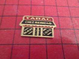 412F Pin's Pins / Beau Et Rare / THEME MARQUES : BAR TABAC LOTO CHEZ RAYMOND - Marques