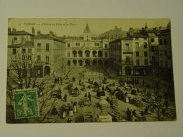 ISERE-VIENNE-11-L'HOTEL DE VILLE ET LA PLACE - Vienne
