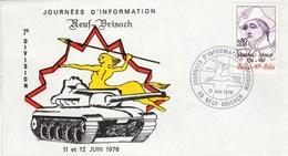 FRANCE 1511 FDC Journée Information 7ème Division Armée Neuf-Brisach 1976 Militaria Char Blindéé ( Carte + Enveloppe) - Militaria