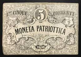 Venezia 5 Lire Moneta Patriottica 1848 Firma Barzilai  Forellino LOTTO 2032 - [ 4] Voorlopige Uitgaven