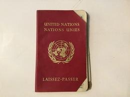 PASSPORT REISEPASS  PASSEPORT UNITED NATIONS LAISSEZ-PASSER VISA TO:IRAN,INDIA,AFGHANISTAN,LEBANON,TURKEY,THAILAND,BURMA - Historische Dokumente
