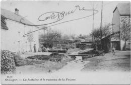 11.151 Sainr-Léger La Fontaine Et Le Ruisseau De La France 1907 - Saint-Léger