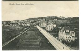 ZÜRICH Doller Hotel Mit Bergbahn Um 1908 - ZH Zurich