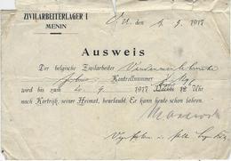 DOCUMENT MENEN, MENIN, ZIVILARBEITERLAGER I, MENIN, 1917, AUSWEIS, WERELDOORLOG I - 1914-18