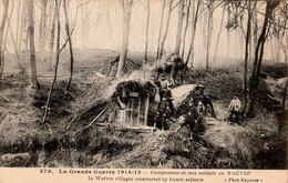 Guerre De 1914 - Campement De Nos Soldats En WOEVRE  - Cpa De 1915 - Très Bon état - 2 Scans - War 1914-18