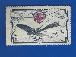 Vignette Poste Par Avion  NANCY  1912 - Erinnophilie