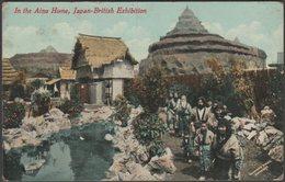 In The Ainu Home, Japan-British Exhibition, 1910 - Valentine's Postcard - Exhibitions