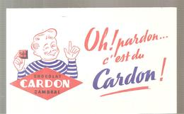 Buvard CARDON Chocolat CARDON Cambrai Oh! Pardon C'est Du Cardon! - Chocolat