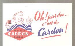 Buvard CARDON Chocolat CARDON Cambrai Oh! Pardon C'est Du Cardon! - Cocoa & Chocolat