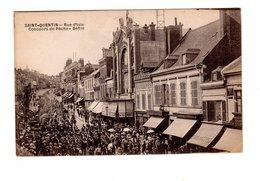 CPA 02 - Saint Quentin - Rue D'Isle - Concours De Pêche , Défilé - Saint Quentin