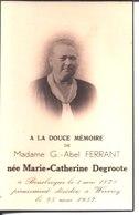 Marie Catherine Degroote épouse Abel Ferrand Dédéde Le 25 Mai 1937 à Wervicq. Née à Bousbecque Le 1° Mai 1878. - Religion & Esotericism