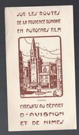 Sur Les Routes De La,PROVENCE Romaine En Autocar PLM (au Verso PONT DU GARD)  (PPP10135) - Tourism Brochures