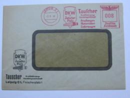 1940 , LEIPZIG - DKW  KFZ  Handel  ,  Firmen Freistempel  Auf Brief - Deutschland
