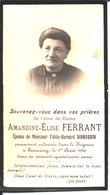 Souvenir De Amandine Elise Ferrant épouse De Fidèle Bernard Dinnequin Décédée Le 1° Aout 1926 à Tourcoing. - Religion & Esotericism