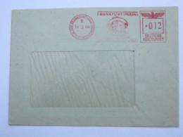1944  ,. Frankfurt -   GOETHE    , Firmen Freistempel  Auf Brief - Deutschland