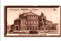 CHROMOS SUCHARD - ALLEMAGNE - OPERA DE DRESDE - Suchard