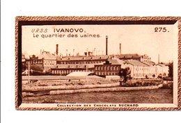 CHROMOS SUCHARD - URSS - QUARTIER DES USINES A IVANOVO - Suchard