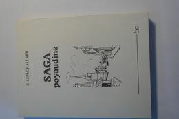 89- YONNE- SAGA POYAUDINE Par Emilienne LEPAGE-ALLARD - Culture