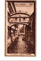 CHROMOS SUCHARD - ITALIE - LE PONT DES SOUPÏRS A VENISE - Suchard