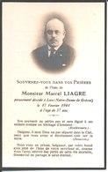 Souvenir Marcel Liagre Décédé à Loos Le 17 Février 1944. - Religion & Esotericism