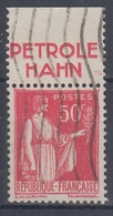 +D3232. France Advertising. PETROLE HAHN. Yvert 283 Type II. Braun 830, Case 5. Cancelled - Advertising