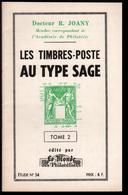Dr R; Joany, Les Timbres 6 Poste Au Type Sage, Tome 2 - Poste Maritime & Histoire Postale