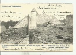 FAMILLEUREUX  Le Dessus De La Grand Nef  Après L'incendie Du 30 Juin 1902 Le Reste Des Deux Cloches. - Manage