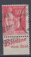 +D3237. France Advertising. BLÉDINE Pour Bébé. Yvert 283 Type II. Braun 719. Cancelled - Advertising
