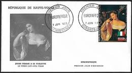 1973 - HAUTE-VOLTA - FDC - Y&T 145 [PA - Tiziano Vecellio] + OUAGADOUGOU - Haute-Volta (1958-1984)