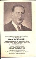 Souvenir Maxime Edmond Descamps Directeur Adjoint Des établissements Agache Décédé Le 22 Novembre 1953 à Lille. - Religion & Esotericism