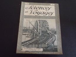 """Revue """" Sciences Et Voyages """" N° 479 Du 1 Novembre 1928 """" Un Pont Symbolique Entre Les Etats-Unis Et Le Canada """" """" - 1900 - 1949"""